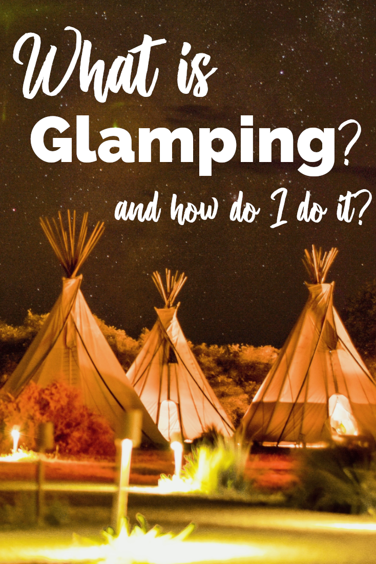 Places to go Glamping